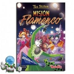 Tea Stilton nº 16. Nueva edición. Misión flamenco. Erderaz.
