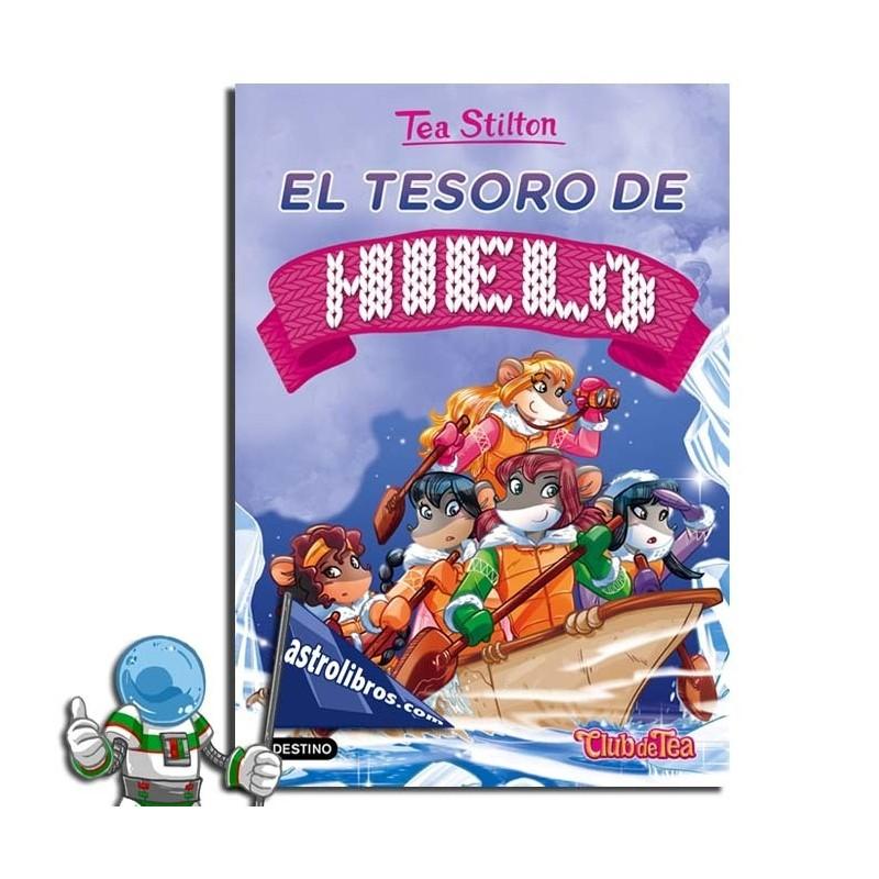 TEA STILTON 7. EL TESORO DE HIELO