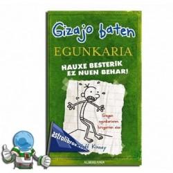 HAUXE BESTERIK EZ NUEN BEHAR! , GIZAJO BATEN EGUNKARIA 3 , GREG EN EUSKERA