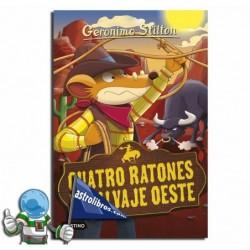 CUATRO RATONES EN EL SALVAJE OESTE. (LIBRO 27)