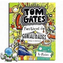Festival de genialidades (más o menos) Tom gates 3. Erderaz.