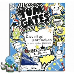 TOM GATES 2. EXCUSAS PERFECTAS Y OTRAS COSILLAS GENIALES