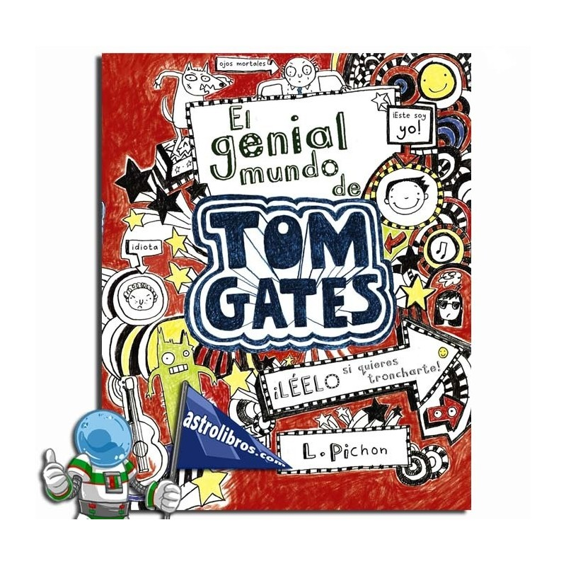 TOM GATES 1. EL GENIAL MUNDO DE TOM GATES
