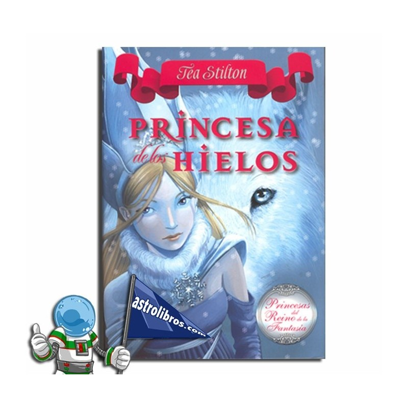 Princesa de los Hielos. Princesas del Reino de la Fantasía 1