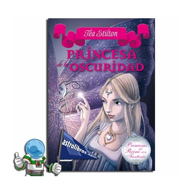 Princesas del Reino de la Fantasía 5. Princesa de la oscuridad.