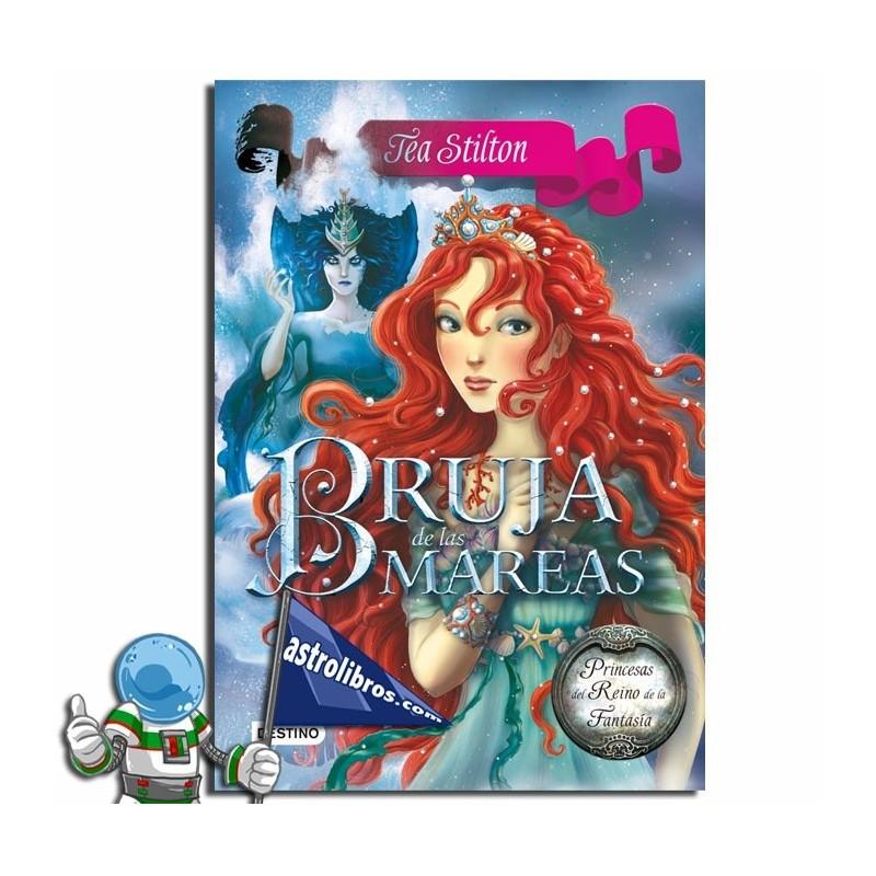 Bruja de las mareas. Princesas del Reino de la Fantasía 7