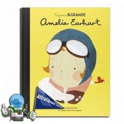 Amelia Earhart. Pequeña & Grande. Erderaz.