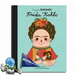 Frida Kahlo. Pequeña & Grande. Erderaz.