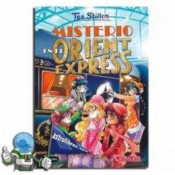 Misterio en el Orient Express. Tea Stilton nº 13. Nueva edición.