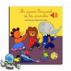 MI PRIMER CARNAVAL DE LOS ANIMALES. LIBRO MUSICAL