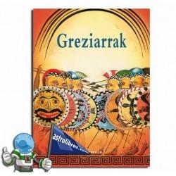 GREZIARRAK - ANTZINAKO ZIBILIZAZIOAK