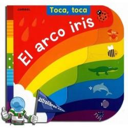 Toca, toca. El arco iris. Libro Infantil de tacto