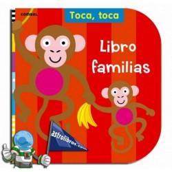 Toca, toca. Libro familias. Libro Infantil de tacto