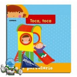 Toca, toca. En el parvulario. Libro Infantil de tacto
