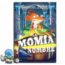 LA MOMIA SIN NOMBRE. GERONIMO STILTON 41.