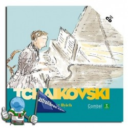 Descubrimos a los músicos. Piotr Ilyich Chaikovski. Erderaz.