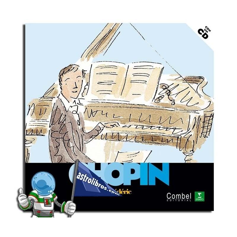 Descubrimos a los músicos. Frédéric Chopin. Erderaz.