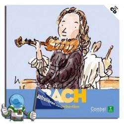 Descubrimos a los músicos. Johann Sebastian Bach. Erderaz.