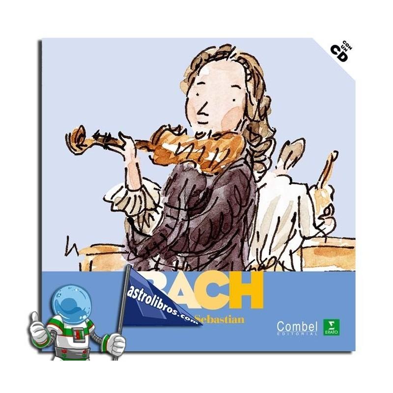 Johann Sebastian Bach. Descubrimos a los músicos.