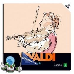 Descubrimos a los músicos. Antonio Vivaldi. Erderaz.