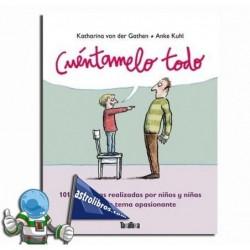 CUÉNTAMELO TODO (Libro castellano)