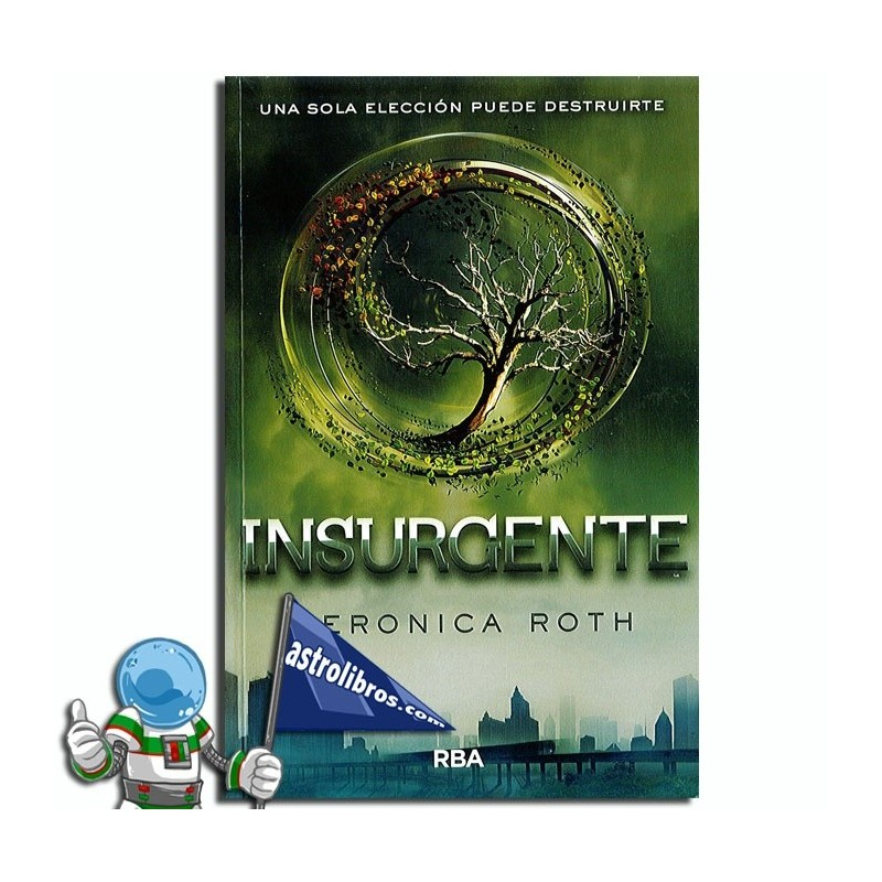 Divergente Libro 2. Insurgente. Erderaz.
