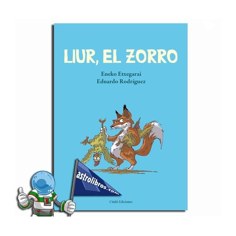 LIUR, EL ZORRO, ENEKO ETXEGARAI