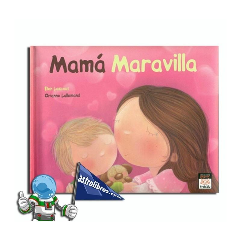 Mamá Maravilla. Libro ilustrado
