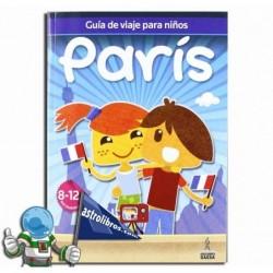 París. Guía de viajes para niños. Erderaz.