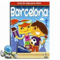 Barcelona. Guía de viajes para niños. Erderaz.