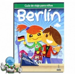Berlín. Guía de viajes para niños. Erderaz.