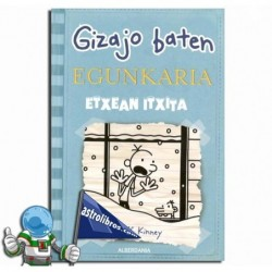 ETXEAN ITXITA , GIZAJO BATEN EGUNKARIA 6 , GREG EN EUSKERA