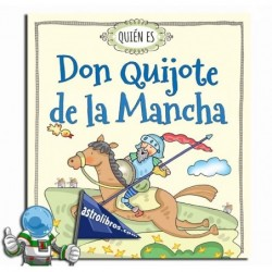 Quién es Don Quijote de la Mancha.