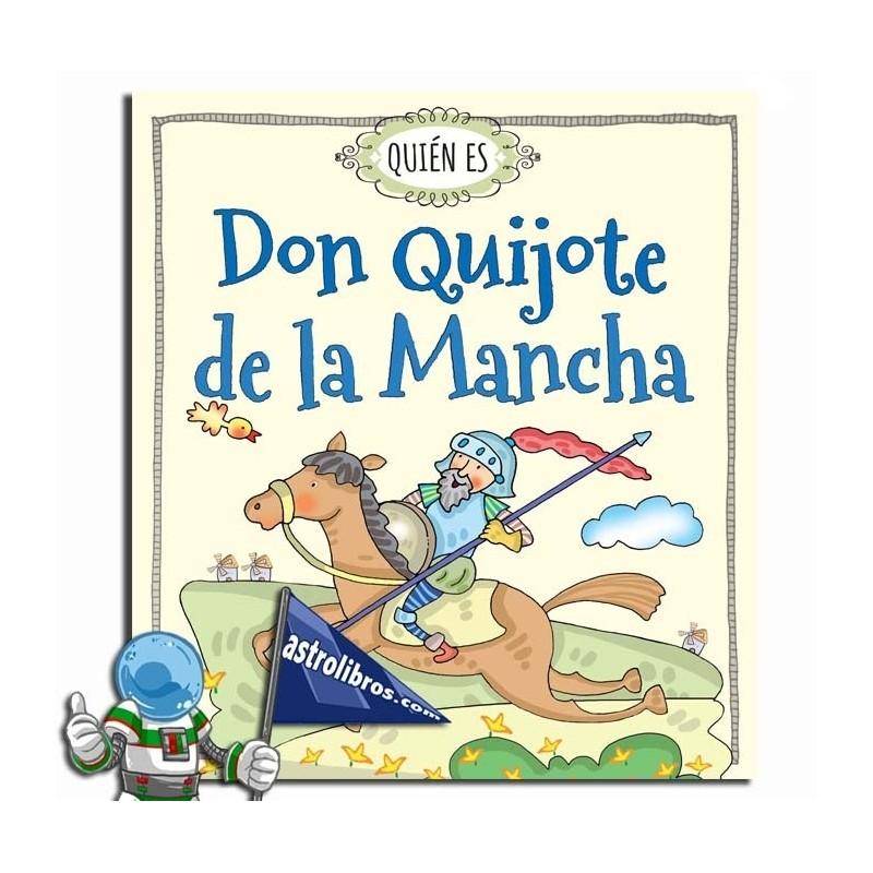 Don Quijote de la Mancha. Quién es. Erderaz.