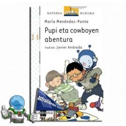 PUPI ETA COWBOYEN ABENTURA | PUPI 1