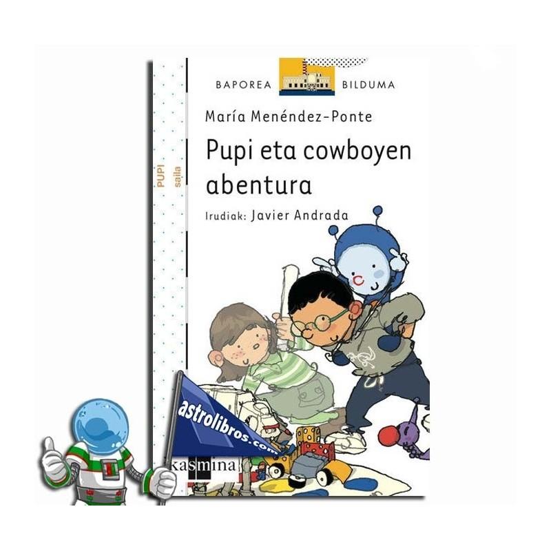 PUPI ETA COWBOYEN ABENTURA