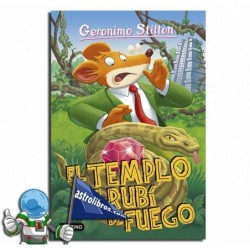 EL TEMPLO DEL RUBI DE FUEGO. GERONIMO STILTON 48.