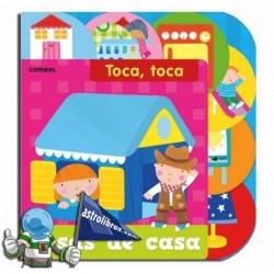 Toca, toca. Cosas de Casa. Libro Infantil de tacto