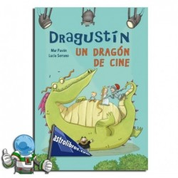 DRAGUSTÍN, UN DRAGÓN DE CINE