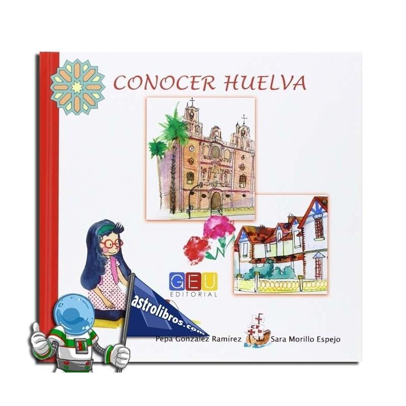 CONOCER HUELVA