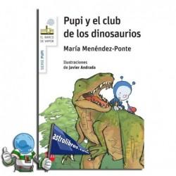 Pupi y el Club de los dinosaurios. Erderaz.