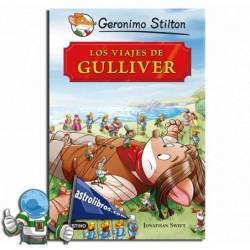 Los viajes de Gulliver. Geronimo Stilton.