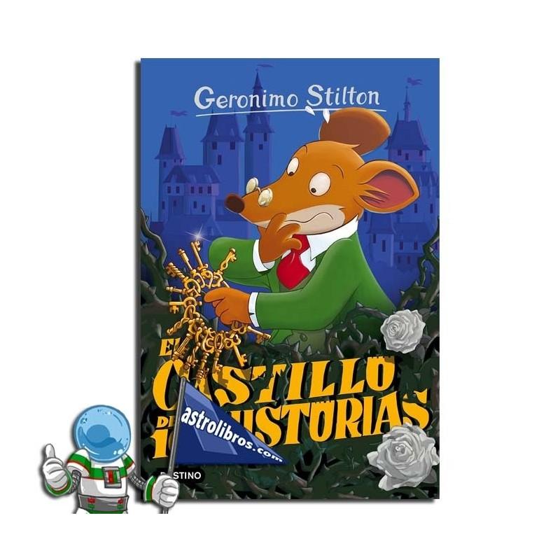EL CASTILLO DE LAS 100 HISTORIAS | GERONIMO STILTON 60