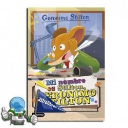 Geronimo Stilton 1. Mi nombre es Stilton, Geronimo Stilton.
