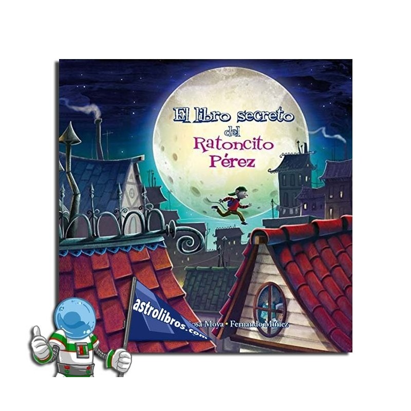 El libro secreto del Ratoncito Pérez. Erderaz.
