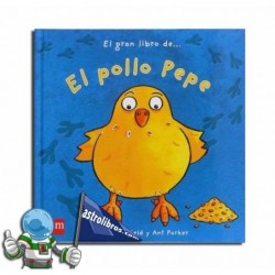 El gran libro de...El Pollo Pepe. Libro Pop-Up