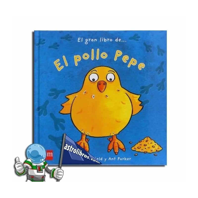El gran libro de...El Pollo Pepe. Libro Pop-Up
