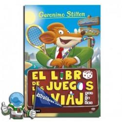 EL LIBRO DE LOS JUEGOS DE VIAJE. GERONIMO STILTON 34.