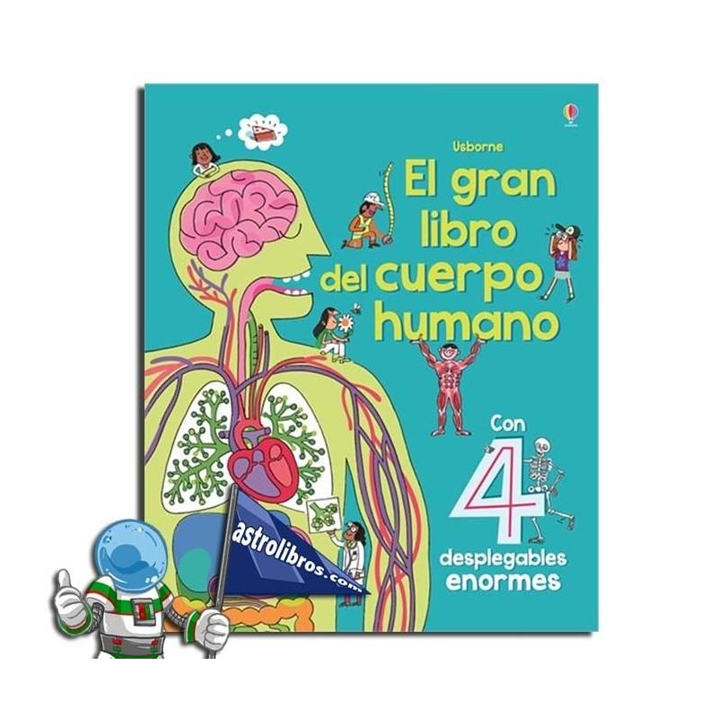 El gran libro del cuerpo humano. Erderaz.