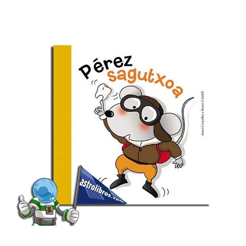 PÉREZ SAGUTXOA, LIBURUA